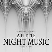 Classical Archives: A Little Night Music, Vol. 9 von Various Artists
