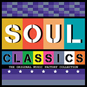 The Original Music Factory Collection: Soul Classics by Various Artists