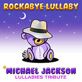 A Michael Jackson Lullabies Tribute by Rockabye Lullaby
