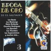 Epoca de Oro de el Salvador, Vol. 3 by Various Artists