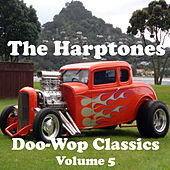 Doo-Wop Classics - Volume 5 by The Harptones