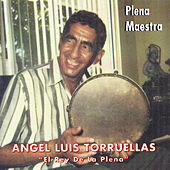 Plena Maestra by Angel Luis Torruellas