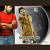 Arya and Srikanth Hits by Various Artists