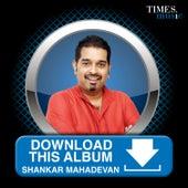 Download This Album – Shankar Mahadevan by Shankar Mahadevan