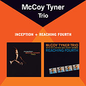 Inception + Reaching Fourth (Bonus Track Version) by McCoy Tyner