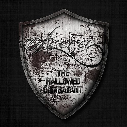 The Hallowed Combatant by Acera