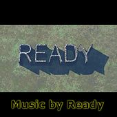 Music By Ready by Ready