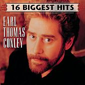 16 Biggest Hits by Earl Thomas Conley