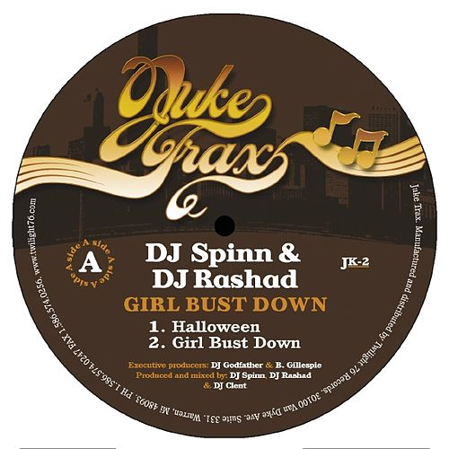 Girl Bust Down Ep by DJ Spinn