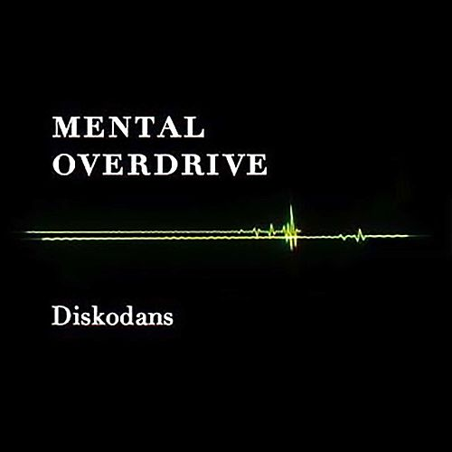 Diskodans by Mental Overdrive