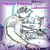 Lessons 2 by Freddy Fresh