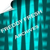 Archives by Freddy Fresh