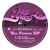 The Freaks by DJ Deeon