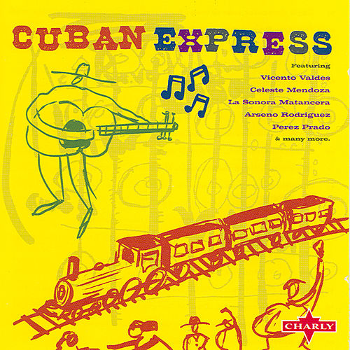 Cuban Express by Various Artists