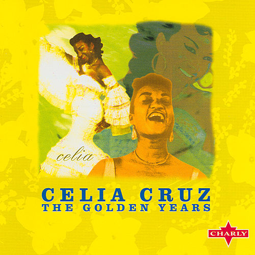 The Golden Years by Celia Cruz
