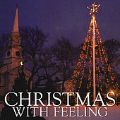Christmas, With Feeling by Various Artists