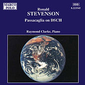 STEVENSON: Passacaglia on DSCH by Raymond Clarke