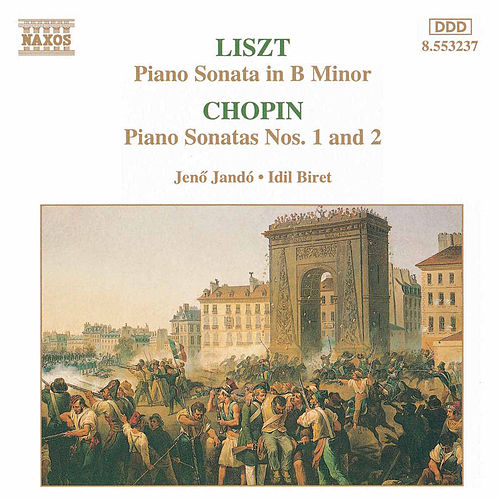 LISZT: Piano Sonata in B Minor / CHOPIN: Sonatas Nos. 1 and 2 by Various Artists
