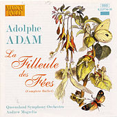 ADAM: La Filleule des Fees (Complete Ballet) by Queensland Symphony Orchestra