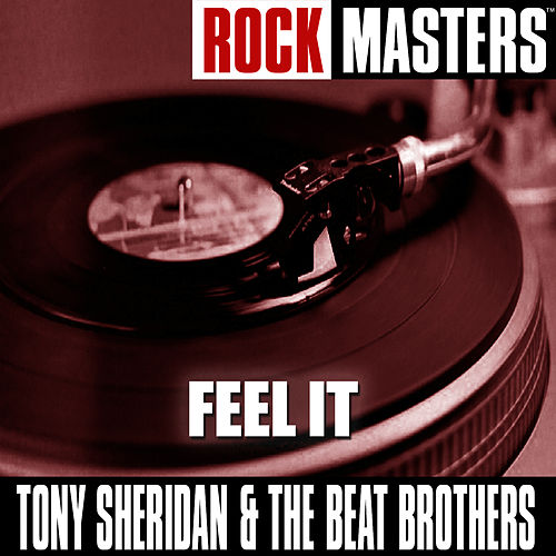 Rock Masters: Feel It by Tony Sheridan