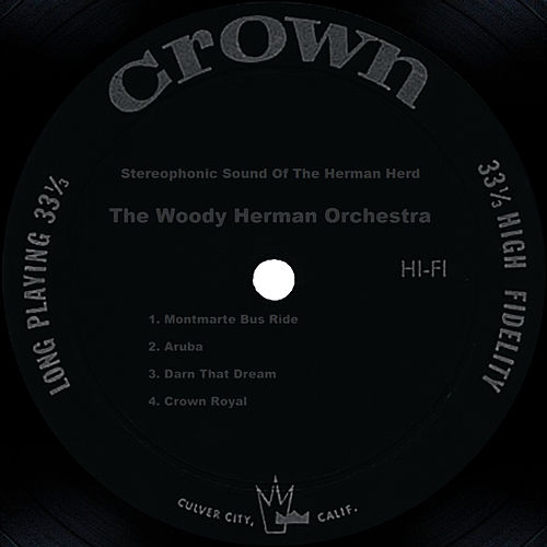 Stereophonic Sound Of The Herman Herd by Woody Herman
