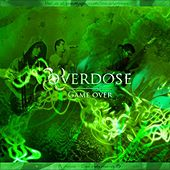 Game Over by Overdose