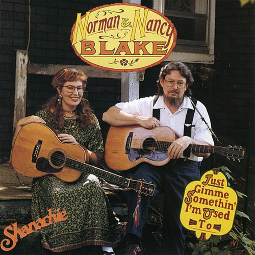 Just Gimme Somethin' I'm Used To by Norman Blake