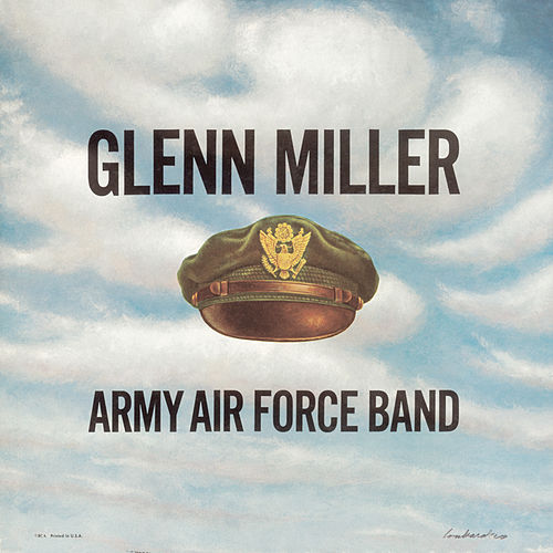 Army Air Force Band by Glenn Miller