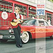 High Life by Brian Tarquin