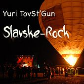 Slavske-Rock by Yuri TovSt'Gun