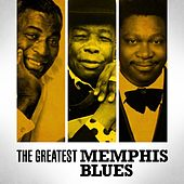 The Greatest Memphis Blues by Various Artists