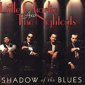 Shadow Of The Blues von Little Charlie & the Nightcats