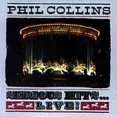 Serious Hits ... LIVE ! von Phil Collins