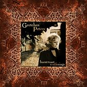 Burnt Toast & Offerings by Gretchen Peters