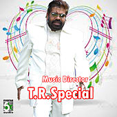 Music Director T.R.Special by Various Artists