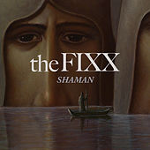 Shaman (Radio Edit) by The Fixx