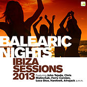 Balearic Nights (Ibiza Sessions 2013) von Various Artists