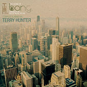 Bang - compiled by Terry Hunter by Various Artists