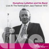 Live at the Nottingham Jazz Festival 1972 by Humphrey Lyttelton