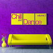 Chill & Dance Volume 2 by Various Artists