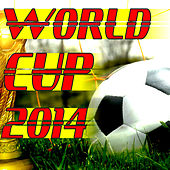 World Cup 2014 by Various Artists