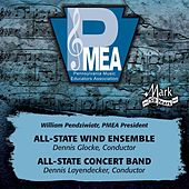 2013 Pennsylvania Music Educators Association (PMEA): All-State Wind Ensemble & All-State Concert Band by Various Artists