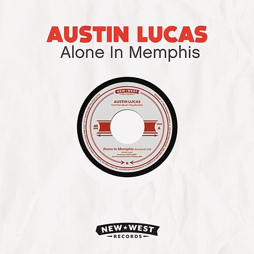 Alone In Memphis by Austin Lucas