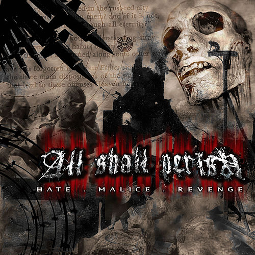 Hate.Malice.Revenge by All Shall Perish