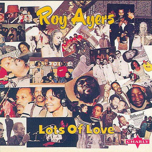 Lots Of Love by Roy Ayers