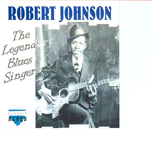 Blues Legends CD3 by Robert Johnson
