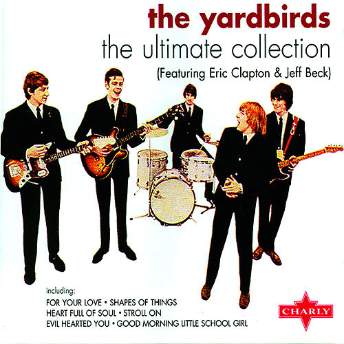 The Ultimate Collection [Disc Two] by The Yardbirds