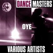 Dance Masters: Oye by Studio Group