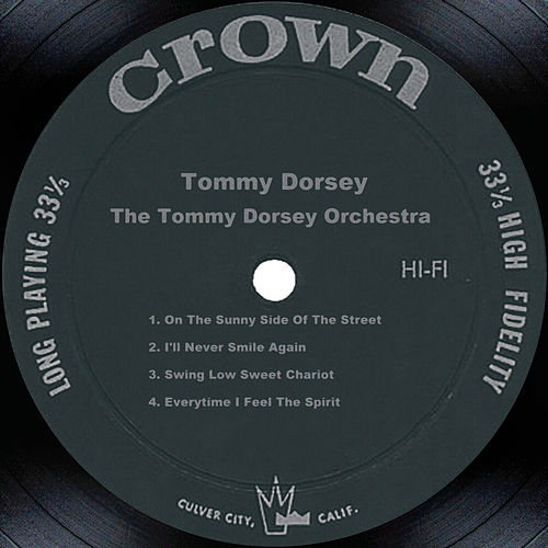 Tommy Dorsey by Tommy Dorsey
