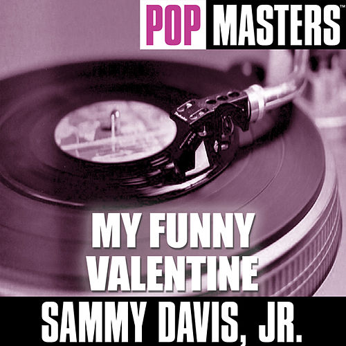 Pop Masters: My Funny Valentine by Sammy Davis, Jr.
